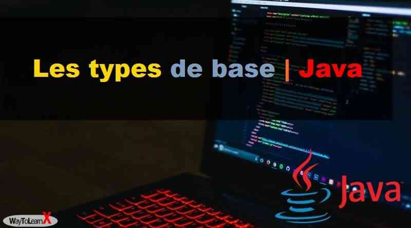 Programmation en Java - Les types de base