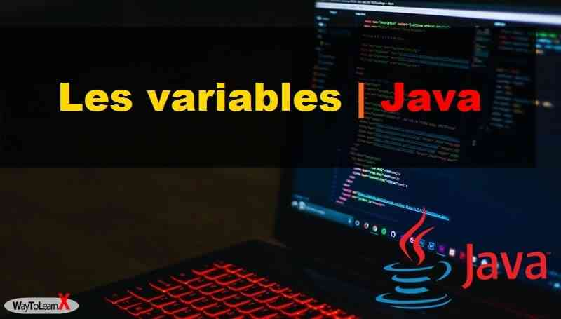 Programmation en Java - Les variables