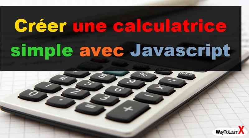 créer une calculatrice simple avec javascript