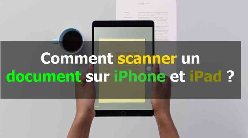 Comment scanner un document sur iPhone et iPad