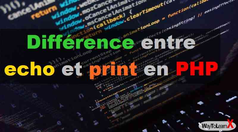 Différence entre echo et print en PHP