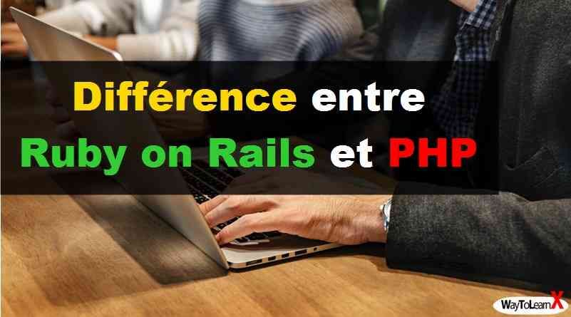 Différence entre Ruby on Rails et PHP