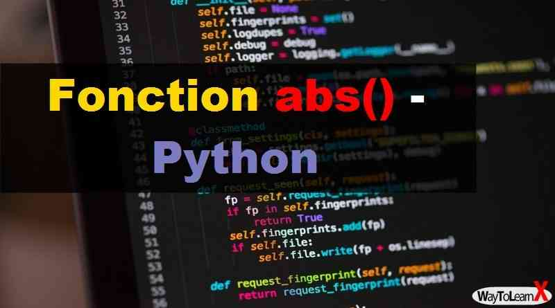 Fonction abs() – Python