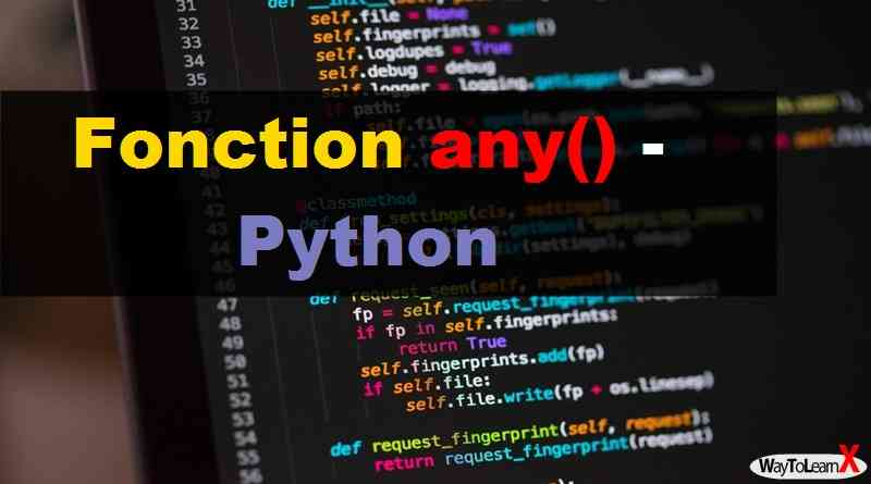 Fonction any() – Python