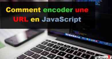 Comment encoder une URL en JavaScript
