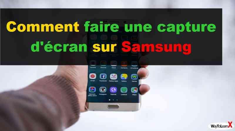 Comment faire une capture d'écran sur Samsung