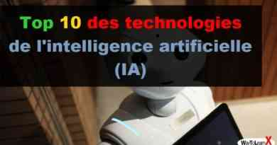 Top 10 des technologies de l'intelligence artificielle (IA)