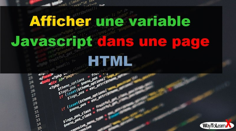 Afficher une variable Javascript dans une page HTML