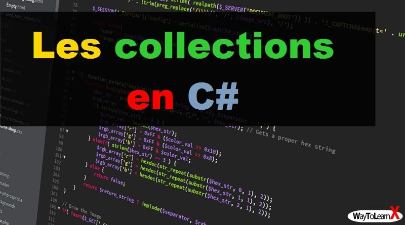 Les collections en C#