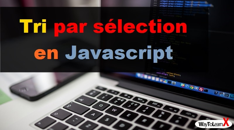 Tri par sélection en Javascript