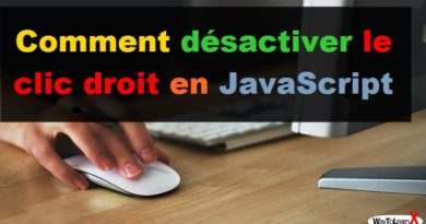 Comment désactiver le clic droit en JavaScript