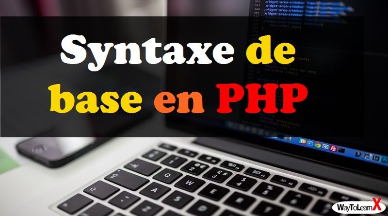 Syntaxe de base - PHP