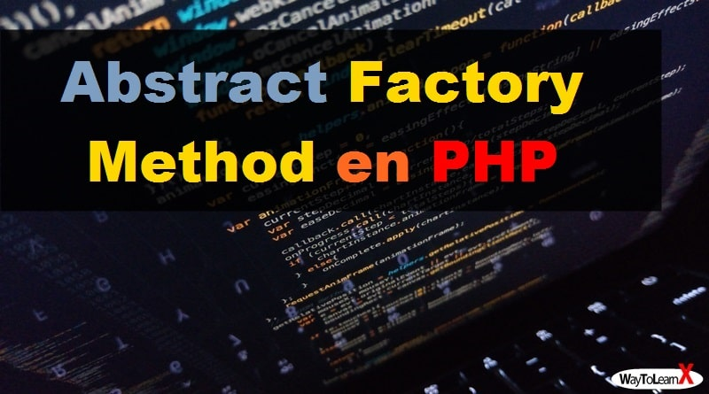 Abstract Factory Method en PHP