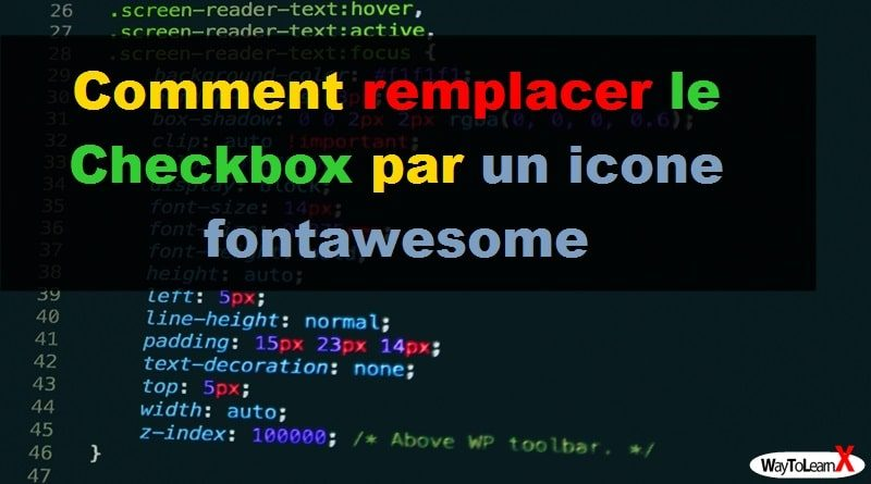 Comment remplacer le Checkbox par un icone fontawesome