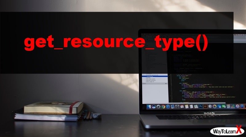 PHP get_resource_type