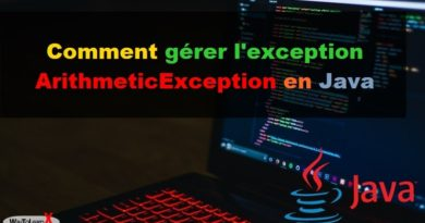 Comment gérer l'exception ArithmeticException en Java