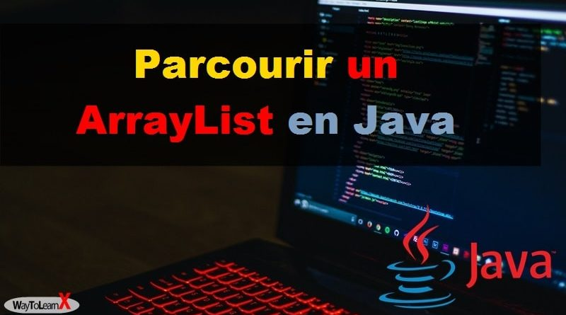 Parcourir un ArrayList en Java