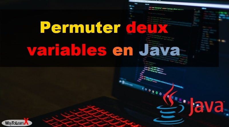 Permuter deux variables en Java
