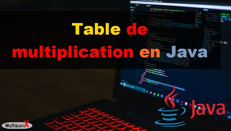 Table de multiplication en Java