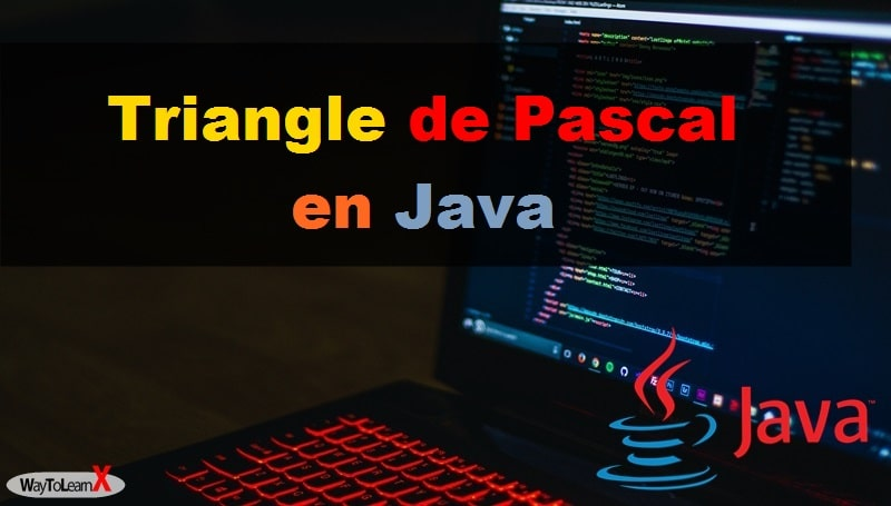 Triangle de Pascal en Java