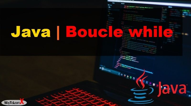 java Boucle while