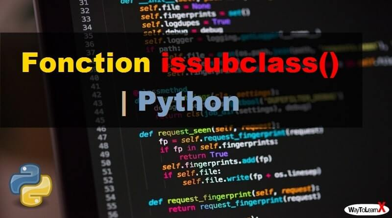 Fonction issubclass – Python